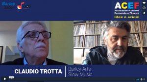 Intervista a Claudio Trotta – Barley Arts, Slow Music