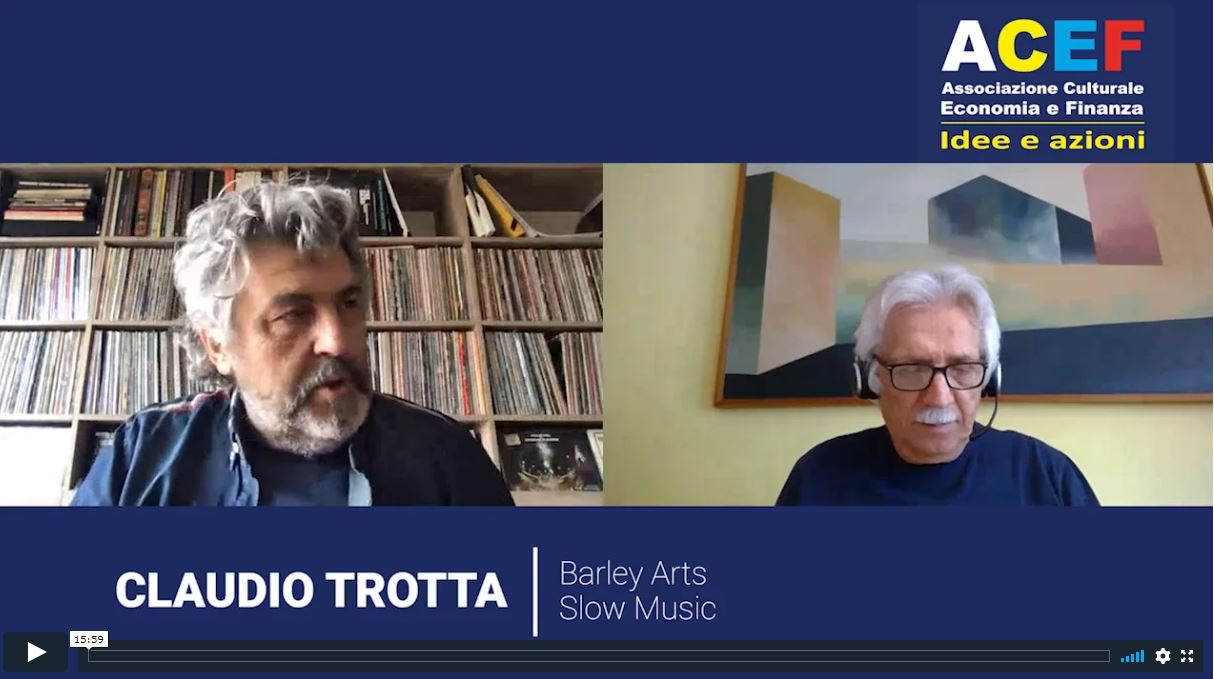 Nuova intervista a Claudio Trotta – Barley Arts, Slow Music