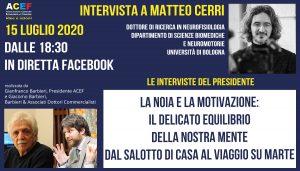 La noia – Intervista a Matteo Cerri – Università di Bologna