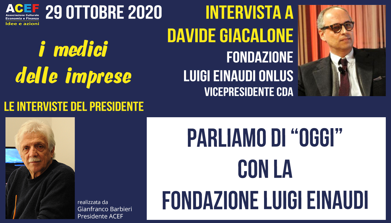 Intervista a Davide Giacalone – Fondazione Luigi Einaudi ONLUS