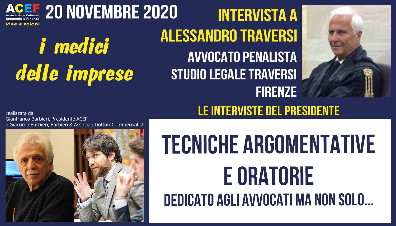 Intervista ad Alessandro Traversi – Avvocato penalista in Firenze