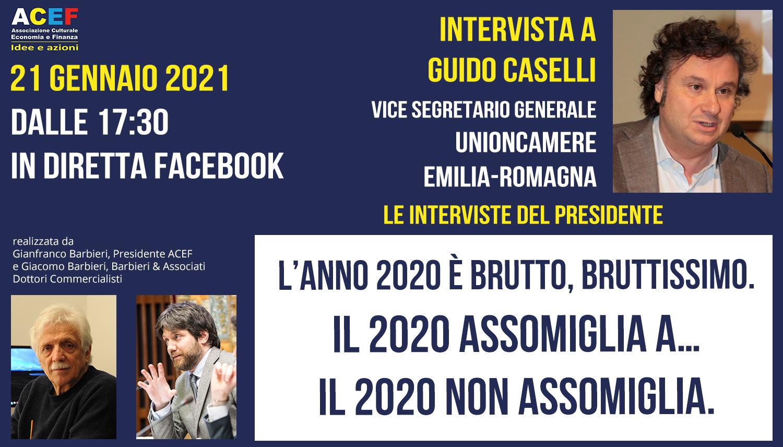 Intervista a Guido Caselli – Vicesegretario generale UNIONCAMERE Emilia-Romagna