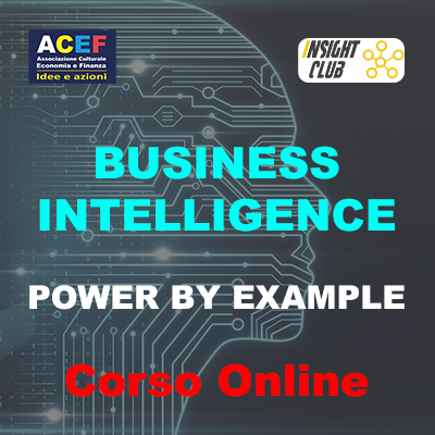 """Corso """"Business intelligence. Power by example"""" – Dal 22 aprile 2021"""