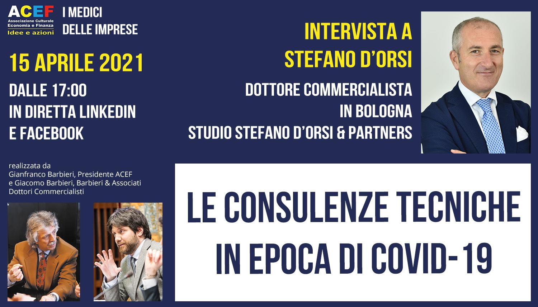 Le mutate condizioni per consulenti tecnici, periti e CTU – Stefano D'Orsi
