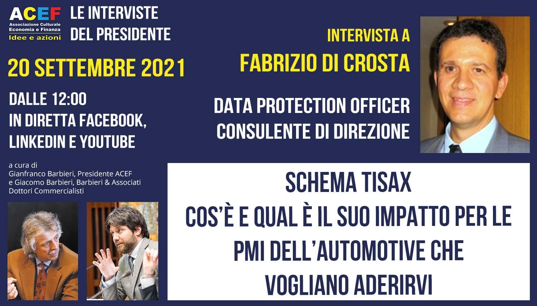 Read more about the article Schema TISAX: l'impatto per le PMI dell'automotive – FABRIZIO DI CROSTA, 20/09/2021