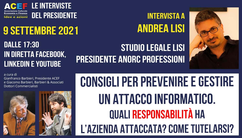 Read more about the article Consigli per prevenire e gestire un attacco informatico – ANDREA LISI, 9/09/2021