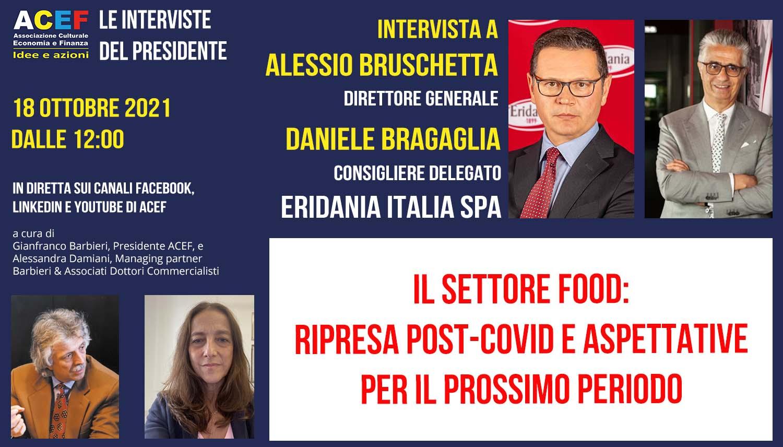 Read more about the article Il settore food, focus sullo zucchero. Stato attuale e aspettative – ERIDANIA – 18/10/2021